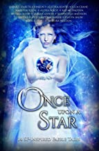 Once Upon A Star: 14 SF-Inspired Faerie Tales (Once Upon Series)