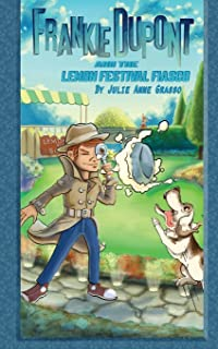 Frankie Dupont and the Lemon Festival Fiasco: 2
