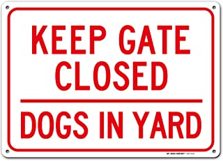 """Caution Dog in Yard Keep Gate Closed Sign, 10"""" x 14"""" Industrial Grade Aluminum, Easy Mounting, Rust-Free/Fade Resistance, ..."""