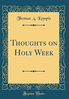 Thoughts on Holy Week (Classic Reprint)