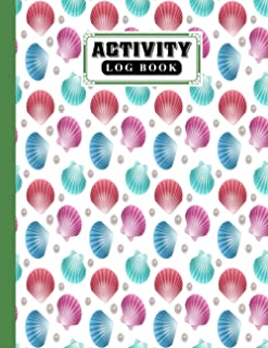 Activity Log Book: shells Cover Activity Log Book, 120 Pages, 8.5X11 Inch, Activity Log Book For All Buisnesses By Michael...