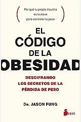 EL CÓDIGO DE LA OBESIDAD (Spanish Edition) Kindle Edition
