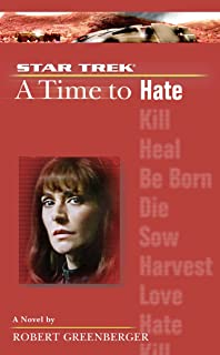 A Time to Hate (Star Trek: The Next Generation Book 6)