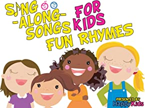 Sing-Along-Songs for Kids: Fun Rhymes