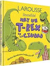 Hay un T-rex en la ciudad