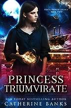 Princess Triumvirate (Pirate Princess) (Volume 2)