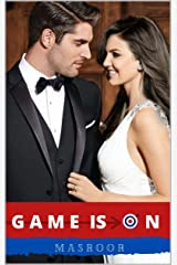 GAME IS ON: All is Fair in Love and War (Indian Billionaire Romance) Kindle Edition