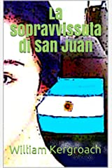 La sopravvissuta di San Juan (New Sulk Road) (Italian Edition) Format Kindle