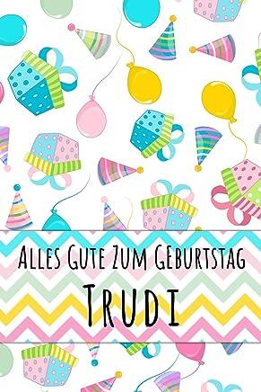 Alles Gute zum Geburtstag Trudi: Liniertes Notizbuch für deinen personalisierten Vornamen