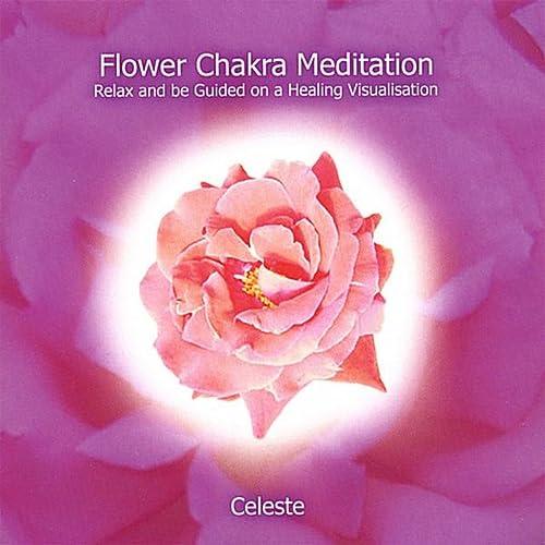 Flower Chakra Meditation
