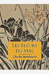 Les Fleurs du mal: (édition française) [Annoté] Format Kindle