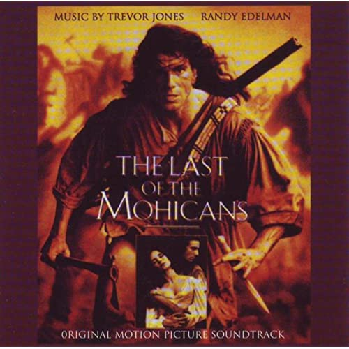 Last of the Mohicans (Original Motion Picture Soundtrack) de ...