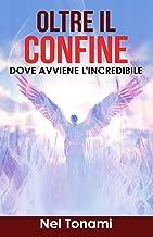 Permalink to Oltre il Confine: DOVE AVVIENE L'INCREDIBILE PDF