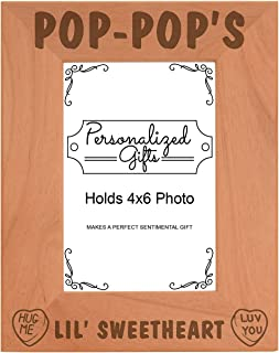Personalized Gifts Pop-Pop's Lil Sweetheart Baby Granddaughter Natural Wood Engraved 4x6 Portrait Picture Frame Wood