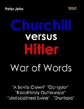 Churchill versus Hitler: War of Words