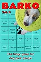 Barko Vol. 3: The bingo game for dog park people