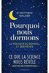 Pourquoi nous dormons (Cahiers libres) (French Edition) Kindle Edition