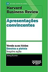 Apresentações convincentes (Um guia acima da média - HBR) (Portuguese Edition) Kindle Edition
