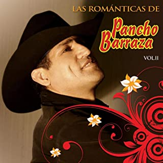 Las Romanticas De Pancho Barraza, Vol. 2