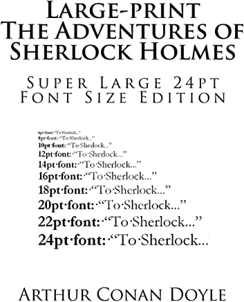 Large-print The Adventures of Sherlock Holmes: Super Large 24pt Font Size Edition