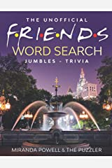 THE UNOFFICIAL FRIENDS WORD SEARCH, JUMBLES, AND TRIVIA BOOK Paperback