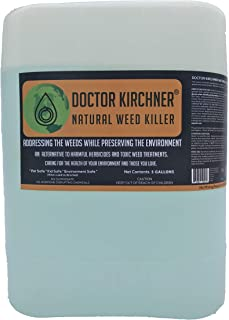 Doctor Kirchner Natural Weed Killer (5 Gallon) No Glyphosate and No Hormone Disrupting Chemicals