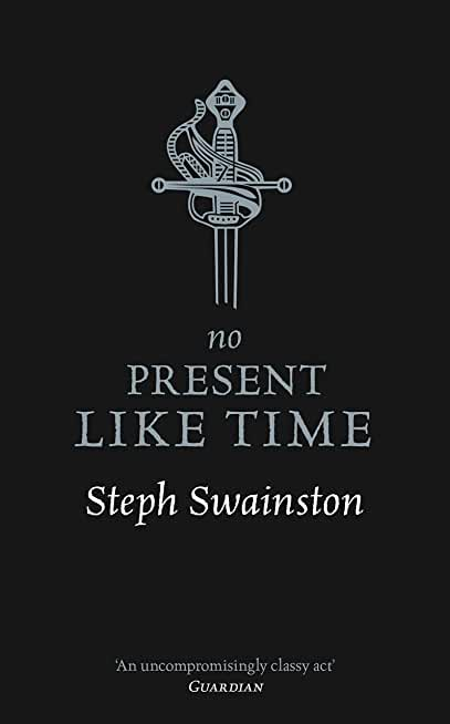 No Present Like Time (GOLLANCZ S.F. Book 2) (English Edition)