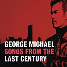 Best george michael songs from the last century songs Reviews
