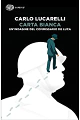 Carta bianca: Un'indagine del commissario De Luca (Italian Edition) Format Kindle