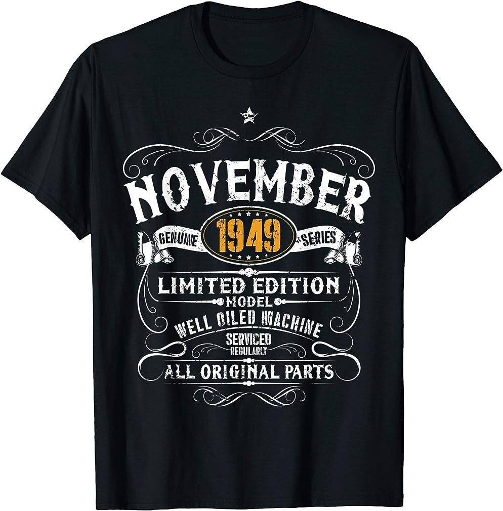 70th Birthday Gift - November 1949 70 Years Funny Vintage T-shirt