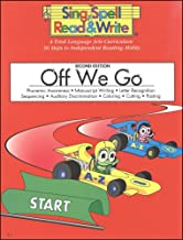 OFF WE GO, STUDENT EDITION, SING SPELL READ AND WRITE, SECOND EDITION