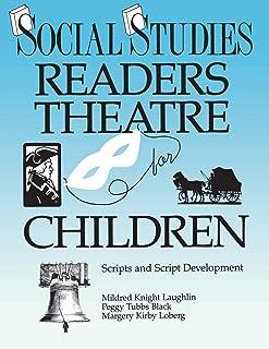 Social Studies Readers Theatre for Children: Scripts and Script Development