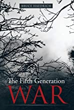 The Fifth Generation War