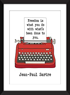 Jean-Paul Sartre Freedom Quote - Unframed Print/Sin Marco