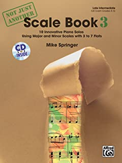 Not Just Another Scale Book, Bk 3: 10 Innovative Piano Solos