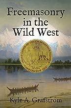 Freemasonry in the Wild West