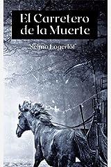 El Carretero de la Muerte (Spanish Edition) Kindle Edition