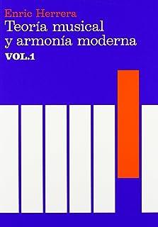 Teoría musical y armonía moderna vol. I (Música