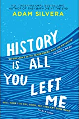 History Is All You Left Me: The much-loved hit from the author of No.1 bestselling blockbuster THEY BOTH DIE AT THE END! Kindle Edition