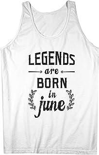 Legends Are Born In June お誕生日 Gift Anniversary Present 男性用 Tank Top Sleeveless Shirt
