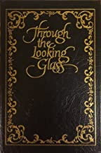 Through the Looking Glass Collector's Library of Famous Editions