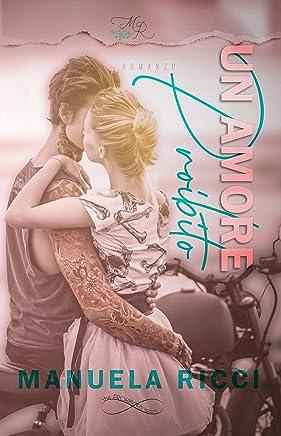 Un Amore Proibito Vol.1: Romance Young Adult (The Prohibited Series)