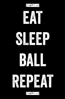 Eat Sleep Ball Poster, 11x17 Inches, Basketball Wall Art Print, Boys Girls Teens, Players Coaches, Decor