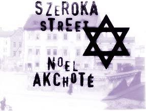 Szeroka Street (Complete Sessions: Klezmer, Yiddish and Chassidic Classics)