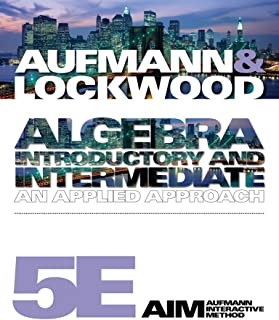 Student Solutions Manual for Aufmann/Lockwood S Algebra: Introductory and Intermediate: An Applied Approach, 5th