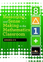 Best reasoning and sense making in the mathematics classroom Reviews