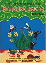 Intriguing Insects (Nature's Delights for Young Readers)