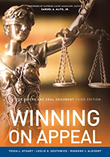 Better Briefs and Oral Argument: Third Edition Winning on Appeal (NITA)