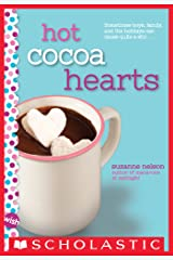 Hot Cocoa Hearts: A Wish Novel Kindle Edition