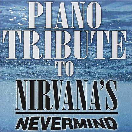 Piano Tribute to Nirvana